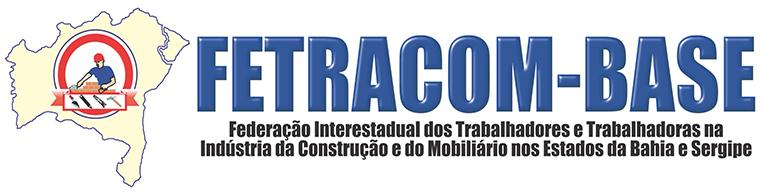 fetracom - Federação dos Trabalhadores na Indústria da Construção e da Madeira no Estado da Bahia